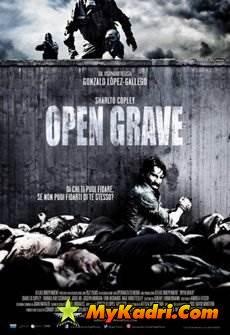 ღია საფლავი, Open Grave
