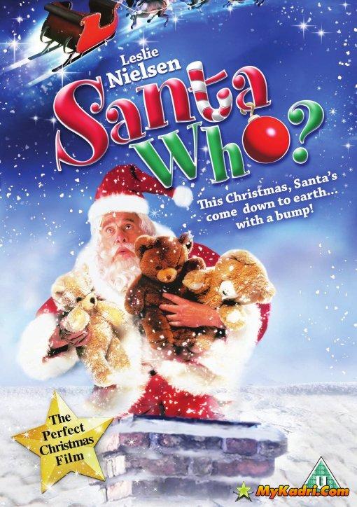 ვინ არის სანტა / სანტას არდადეგები / Santa Who?