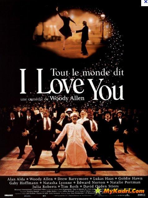 ყველა ამბობს რომ მე შენ მიყვარხარ / Everyone Says I Love You