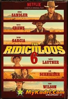 უცნაური ექვსეული, The Ridiculous 6