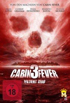 ტყის ციებ-ცხელება 3, პაციენტი ნული, CABIN FEVER: PATIENT ZERO
