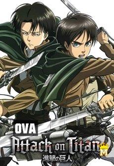 ტიტანებზე შეტევა OVA, ATTACK ON TITAN OVA