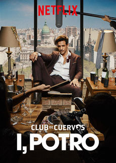 მე, პორტო / Club de Cuervos Presents: I, Potro