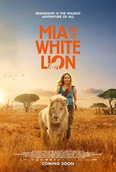 მია და თეთრი ლომი / Mia and the White Lion