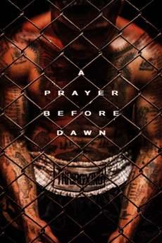 ლოცვა გათენებამდე / A Prayer Before Dawn