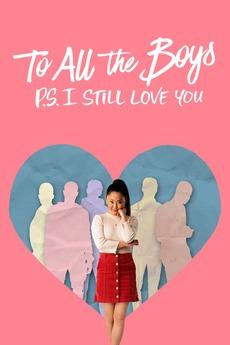 ყველა ბიჭს: პ.ს ისევ მიყვარხარ / TO ALL THE BOYS: P.S. I STILL LOVE YOU