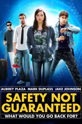 უსაფრთხოება გარანტირებული არაა / Safety Not Guaranteed